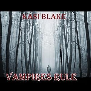 Vampires Rule Audiobook