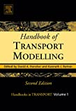 img - for Handbook of Transport Modelling, Second Edition (Handbooks in Transport) (Handbooks in Transport) book / textbook / text book