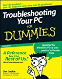 Troubleshooting Your PC for Dummies, 3rd Edition (0470230770) by Gookin, Dan