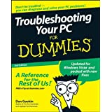 Troubleshooting Your PC for Dummies, 3rd Edition ~ Dan Gookin