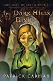 img - for The Dark Hills Divide (The Land of Elyon, Book 1) 1st edition by Carman, Patrick published by Amped Media Paperback book / textbook / text book