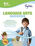 img - for 1st Grade Language Arts Success: Activities, Exercises, and Tips to Help Catch Up, Keep Up, and Get Ahead (Sylvan Language Arts Super Workbooks) book / textbook / text book