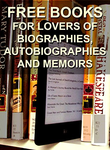 Free Books for Lovers of Biographies, Autobiographies and Memoirs (Free Books for a Quick Download Book 3) (Kindle Auto Books compare prices)