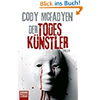 Der Todeskünstler: Thriller: Smoky Barretts 2. Fall