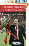Football Manager: The Benitez way: Co...