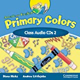 American English Primary Colors 2 Class CD (American English: Primary Colors Level 2)