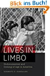 Lives in Limbo: Undocumented and Comi...