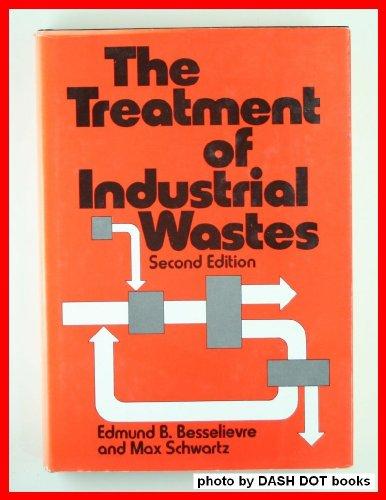 Treatment of Industrial Wastes, Edmund Besselievre, Max Schwartz