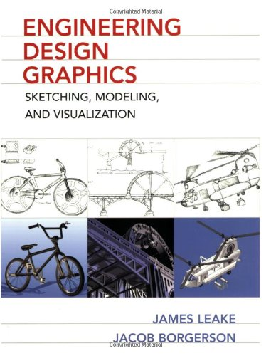 Engineering Design Graphics: Sketching, Modeling, and...