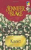 Kane (Benedict Trilogy)