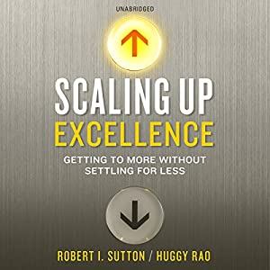 Scaling Up Excellence Audiobook