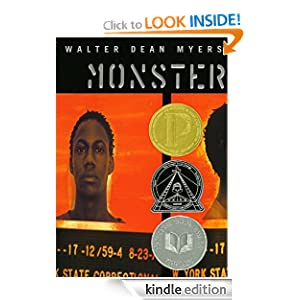 Kindle Book Bargains: Monster, by Walter Dean Myers. Publisher: HarperCollins (October 6, 2009)