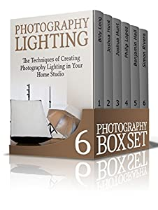 Photography Box Set: 50 Incredible Photography Techniques and Tutorials (Digital Photography, photography tips, photography)