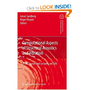 Computational Aspects of Structural Acoustics and Vibration - Göran Sandberg