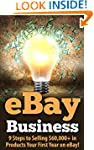 eBay Business: 9 Steps to Selling $60...