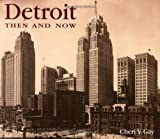 img - for Detroit Then and Now (Then & Now) book / textbook / text book