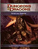img - for Martial Power: A 4th Edition D&D Supplement (D&D Rules Expansion) book / textbook / text book