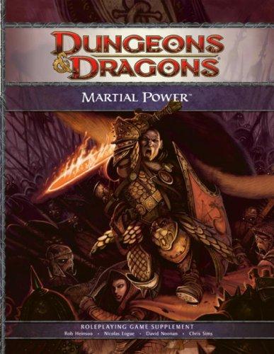 Martial Power: A 4th Edition D&D Supplement (D&D Rules Expansion)