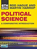 img - for By Rod Hague Political Science (North American edition): A Comparative Introduction (Comparative Government and P (6th Edition) book / textbook / text book