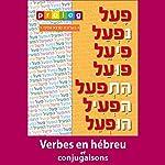 Verbes en hébreu et conjugaisons: Prolog.co.il (4123): Les verbes hébreux et leur conjugaison |  Prolog.co.il