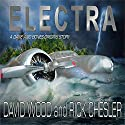 Electra: Dane Maddock Origins, Book 6 Audiobook by David Wood, Rick Chesler Narrated by Jeffrey Kafer