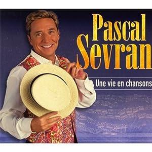 """Pascal Sevran : """"Viva la vie"""""""