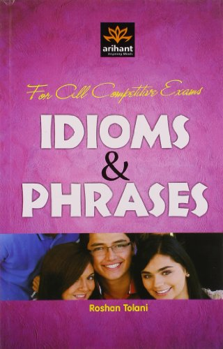 For all Compettive Exams Idioms and Phrases (Old Edition)