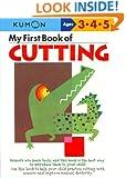 My First Book Of Cutting (Kumon Workbooks)