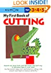 My First Book Of Cutting (Kumon Workb...