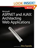 Microsoft� ASP.NET and AJAX: Architecting Web Applications (PRO-Developer)