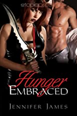 Hunger Embraced (The Hunger Series)