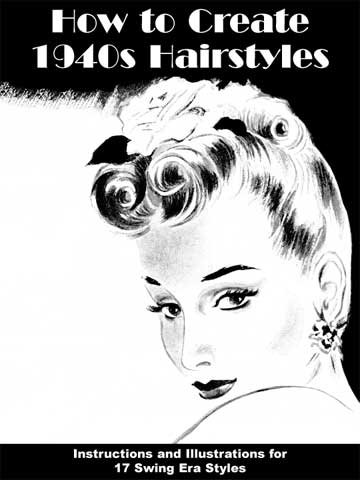 1940s hairstyles. Get How to Create 1940s Hairstyles from Amazon.com