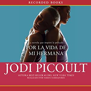 Por la vida de mi hermana [My Sister's Keeper] Audiobook