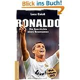 Ronaldo: Die Geschichte eines Besessenen