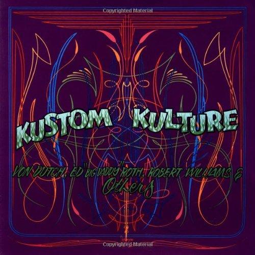 Kustom Kulture: Von Dutch, Ed
