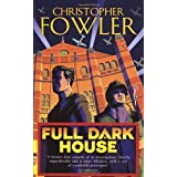 Full Dark House: (Bryant & May Book 1)by Christopher Fowler