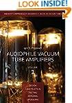 Audiophile Vacuum Tube Amplifiers - D...