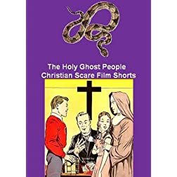 The Holy Ghost People / Christian Scare Film Shorts