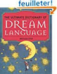 The Ultimate Dictionary of Dream Lang...