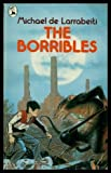 The Borribles (Piccolo Books) (0330268570) by Larrabeiti, Michael De
