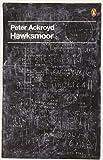 Hawksmoor (Penguin Decades) (014104201X) by Ackroyd, Peter