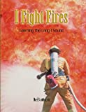 I Fight Fires: Learning the Long I Sound (Power Phonics/Phonics for the Real World) (0823982734) by Ilse Battistoni