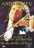 Andre Rieu - Royal Dreams - Best of Live in Concert [DVD]