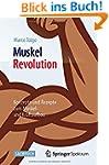 MuskelRevolution: Konzepte und Rezept...