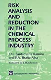 img - for Risk Analysis and Reduction in the Chemical Process Industry book / textbook / text book