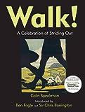 Walk!: A Celebration of Striding Out