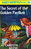C. Keene Secret of the Golden Pavilion (Nancy Drew Mysteries)