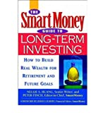 img - for [(The SmartMoney Guide to Long-term Investing: How to Build Real Wealth for Retirement and Other Future Goals )] [Author: Nellie S. Huang] [Aug-2002] book / textbook / text book