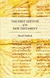 img - for The First Edition of the New Testament book / textbook / text book