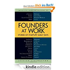 Founders at Work: Stories of Startups' Early Days: Stories of Startup's Early Days